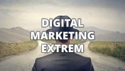 Digital Marketing Extrem - Der neue Kurs von Thomas Winterbacher